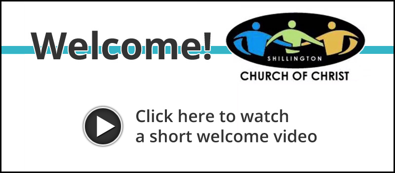 Welcome to Shillington Church of Christ